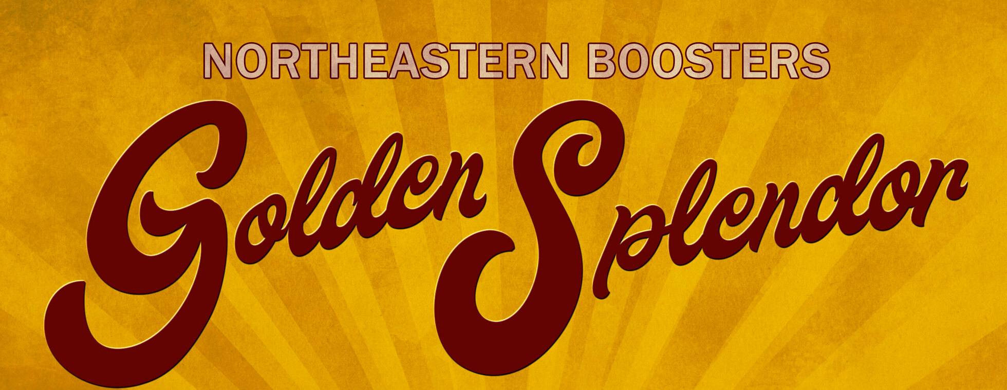 Northeastern Booster Club- Golden Splendor
